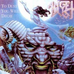 Angel Dust: To Dust You Will Decay (CD) - Bild 1