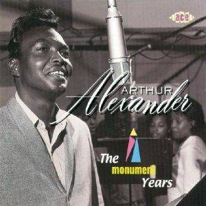 Cover - Arthur Alexander: Monument Years, The