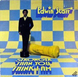 Cover - Edwin Starr: Stronger Than You Think I Am