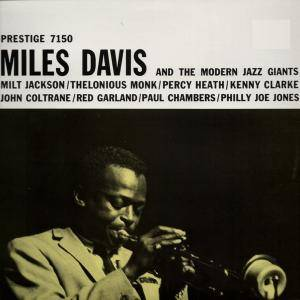 Miles Davis: Miles Davis And The Modern Jazz Giants - Cover