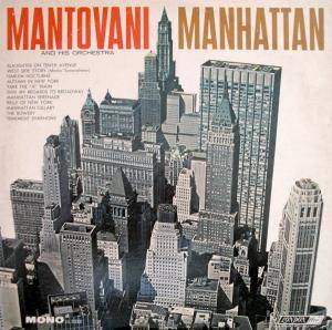 Cover - Mantovani Orchestra, The: Manhattan