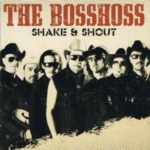 Cover - BossHoss, The: Shake & Shout
