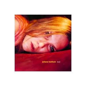 Cover - Juliana Hatfield: Bed
