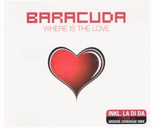 Cover - Baracuda: Where Is The Love