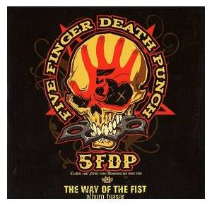 Five Finger Death Punch The Way Of The Fist Album Cover Five Finger Death Punc...