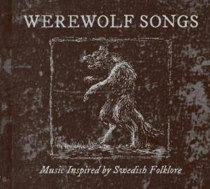 Cover - Korp: Werewolf Songs - Music Inspired By Swedish Folklore