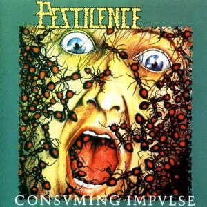 Pestilence: Consuming Impulse - Cover