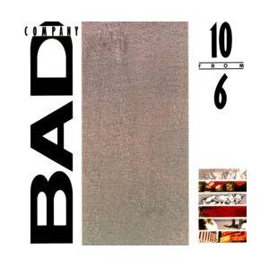 Bad Company: 10 From 6 - Cover