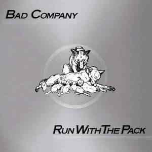 Bad Company: Run With The Pack (CD) - Bild 1