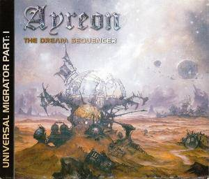 Ayreon: Universal Migrator Part 1: The Dream Sequencer - Cover