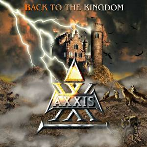 Cover - Axxis: Back To The Kingdom