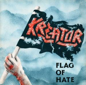 Kreator: Flag Of Hate - Cover