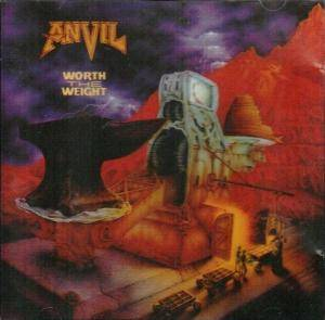 Anvil: Worth The Weight (CD) - Bild 1