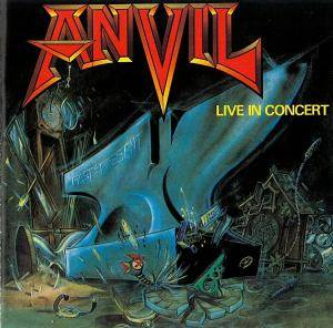 Anvil: Past And Present - Live In Concert - Cover