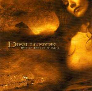 Cover - Disillusion: Back To Times Of Splendor