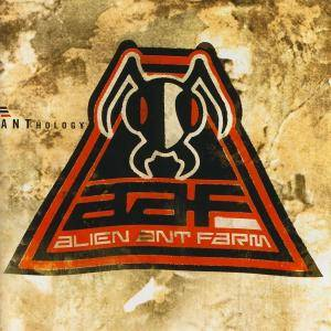 Cover - Alien Ant Farm: ANThology
