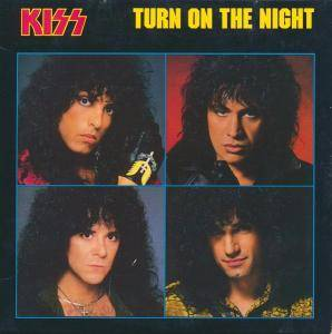 KISS: Turn On The Night - Cover