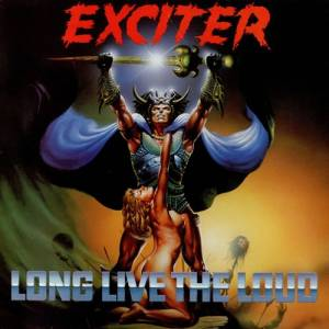 Exciter: Long Live The Loud (LP) - Bild 1