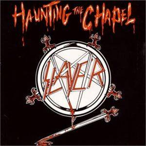 "Slayer: Haunting The Chapel (12"") - Bild 1"