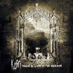 KoЯn: Take A Look In The Mirror - Cover