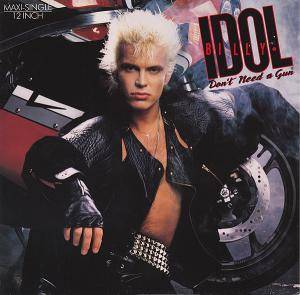 Billy Idol: Don't Need A Gun - Cover