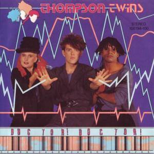 Thompson Twins: Doctor! Doctor! - Cover