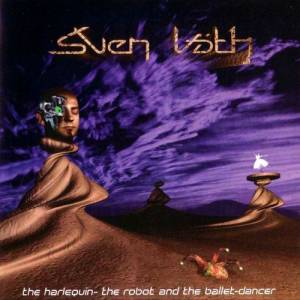 Cover - Sven Väth: Harlequin - The Robot And The Ballet-Dancer, The