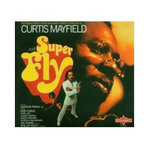 Curtis Mayfield: Super Fly - Cover