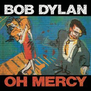 Bob Dylan: Oh Mercy - Cover