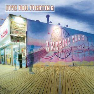 Cover - Five For Fighting: America Town