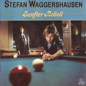 Cover - Stefan Waggershausen: Sanfter Rebell