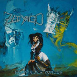 Zed Yago: From Over Yonder (LP) - Bild 1