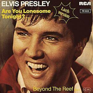 Elvis Presley: Are You Lonesome Tonight? - Cover