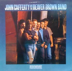 John Cafferty & The Beaver Brown Band: Roadhouse - Cover
