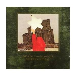 Dead Can Dance: Spleen And Ideal - Cover