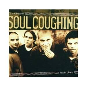 Soul Coughing: Lust In Phaze: The Best Of - Cover
