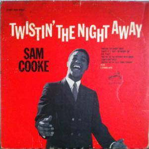 Cover - Sam Cooke: Twistin' The Night Away