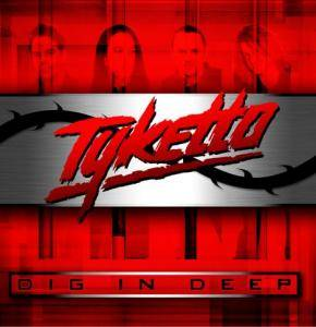 Tyketto: Dig In Deep - Cover