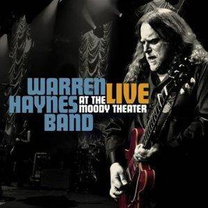 Warren Haynes Band: Live At The Moody Theater - Cover