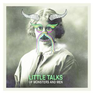Cover - Of Monsters And Men: Little Talks