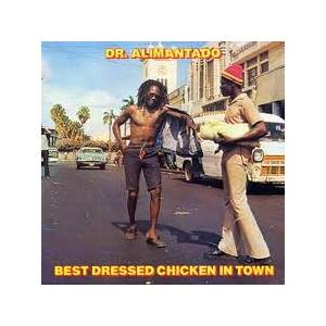 Dr. Alimantado: Best Dressed Chicken In Town - Cover