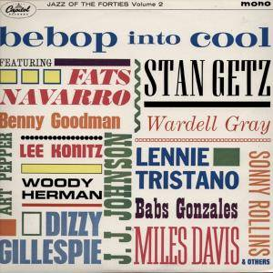 Cover - Dizzy Gillespie & His Orchestra: Bebop Into Cool Volume Two