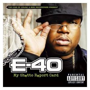 Cover - E-40: My Ghetto Report Card