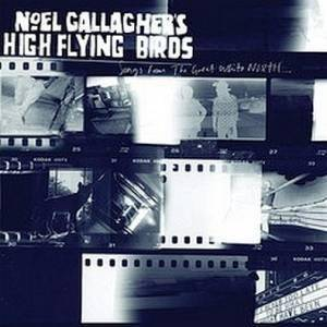 Cover - Noel Gallagher's High Flying Birds: Songs From The Great White North