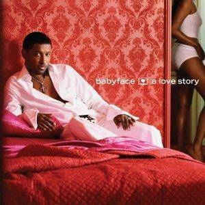 Cover - Babyface: Love Story, A