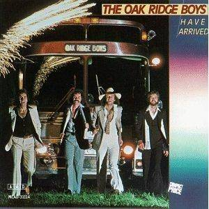 Cover - Oak Ridge Boys, The: Have Arrived