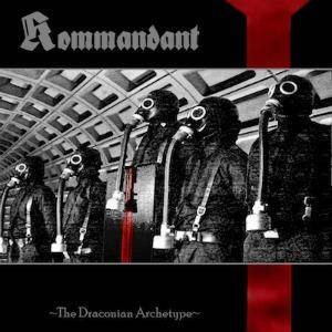 Kommandant: Draconian Archetype, The - Cover