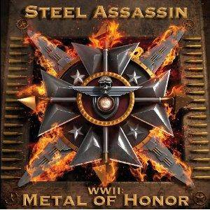 Steel Assassin: WWII: Metal Of Honor - Cover