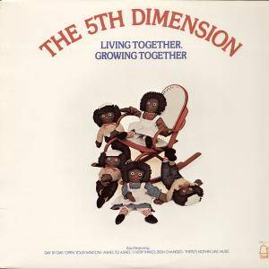 Cover - 5th Dimension, The: Living Together, Growing Together