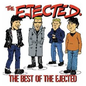 Cover - Ejected, The: Best Of The Ejected, The